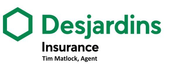 Tim Matlock- Desjardins Insurance Agent